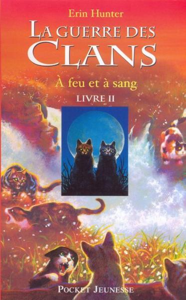 la-guerre-des-clans,-tome-2-----feu-et-a-sang-871782